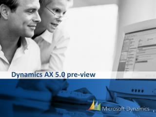 Dynamics AX 5.0 pre-view
