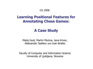 Learning Positional Features for Annotating Chess Games : A  Case Study