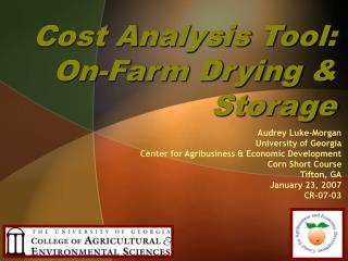 Cost Analysis Tool: On-Farm Drying & Storage
