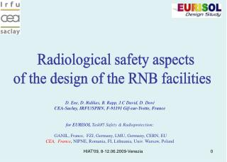 Radiological safety aspects  of the design of the RNB facilities