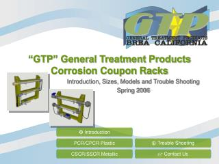 """""""GTP"""" General Treatment Products Corrosion Coupon Racks"""