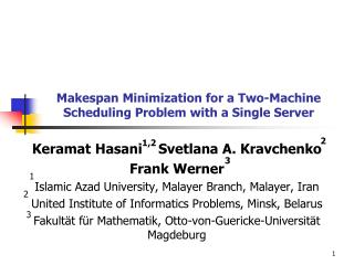 Makespan Minimization for a Two-Machine Scheduling Problem with a Single Server