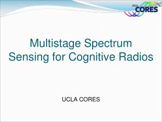 Multistage Spectrum Sensing for Cognitive Radios