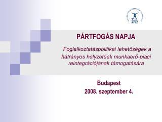 Budapest 2008. szeptember 4.