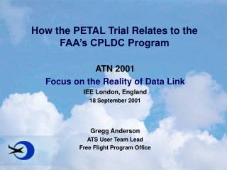 How the PETAL Trial Relates to the FAA's CPLDC Program
