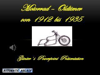 Motorrad – Oldtimer von  1912  bis  1935
