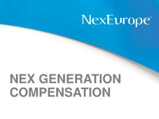 NEX GENERATION COMPENSATION