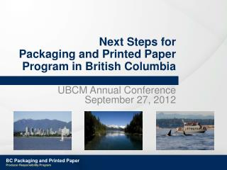 Next Steps for Packaging and Printed Paper Program in British Columbia