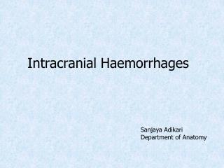 Intracranial Haemorrhages
