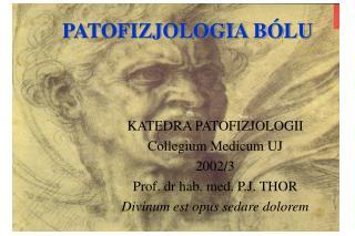 PATOFIZJOLOGIA BÓLU