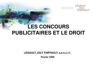 LES CONCOURS PUBLICITAIRES ET LE DROIT