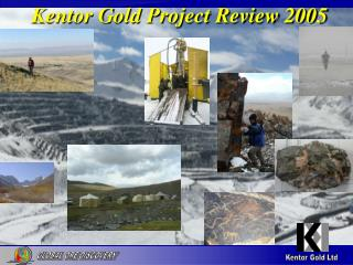Kentor Gold Project Review 2005