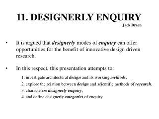 11. DESIGNERLY ENQUIRY Jack Breen