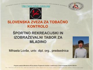 SLOVENSKA ZVEZA ZA TOBA?NO KONTROLO