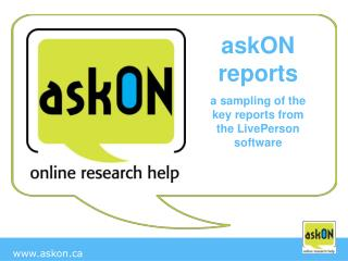 askON reports a sampling of the key reports from the LivePerson     software