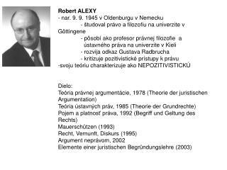 Robert ALEXY - nar.  9. 9. 1945 vOldenburgu vNemecku