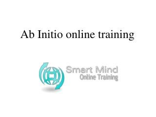 Ab Initio online training in usa, uk, Canada, Malaysia, Aust