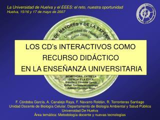 LOS CD's INTERACTIVOS COMO RECURSO DIDÁCTICO  EN LA ENSEÑANZA UNIVERSITARIA
