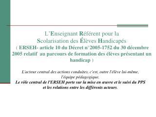 L Enseignant R f rent pour la Scolarisation des  l ves Handicap s   ERSEH- article 10 du D cret n 2005-1752 du 30 d cemb