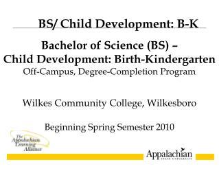 Wilkes Community College, Wilkesboro Beginning Spring Semester 2010