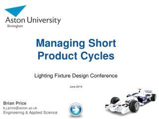 Managing Short Product Cycles