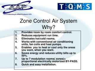 Zone Control Air System Why?