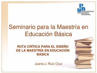 Seminario para la Maestría en Educación Básica