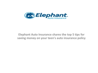 Elephant Auto Insurance shares the top 5 tips for saving mon