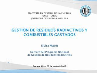 MAESTRÍA EN GESTIÓN DE LA ENERGÍA  UNLa  – CNEA JORNADAS DE ENERGÍA NUCLEAR