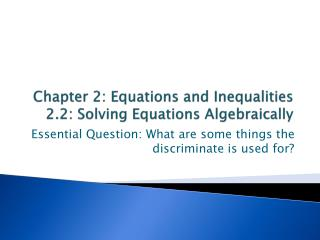 Chapter 2: Equations and Inequalities 2.2: Solving Equations Algebraically