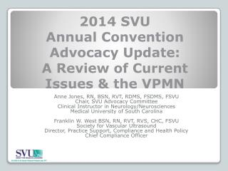 2014 SVU  Annual Convention Advocacy Update: A Review of Current Issues & the VPMN