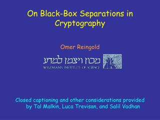On Black-Box Separations in Cryptography