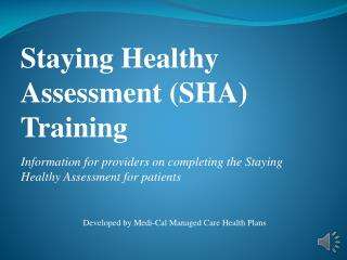 Information for providers on completing the Staying Healthy Assessment for patients
