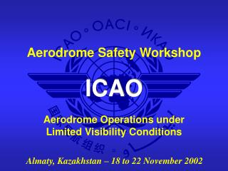 Aerodrome Operations under Limited Visibility Conditions