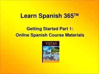 Learn Spanish 365 TM