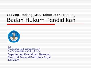 Undang-Undang No.9 Tahun 2009 Tentang Badan Hukum Pendidikan