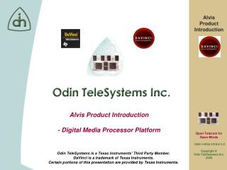 Alvis Product Introduction - Digital Media Processor Platform