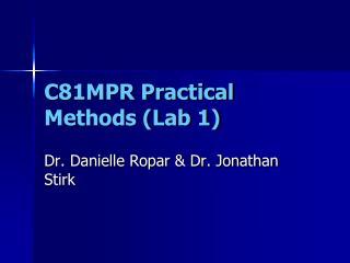 C81MPR Practical Methods (Lab 1)