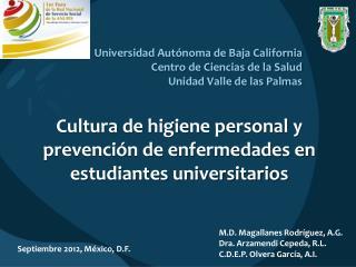 Cultura de higiene personal y prevención de enfermedades en  estudiantes universitarios