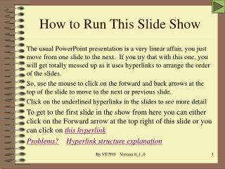 How to Run This Slide Show