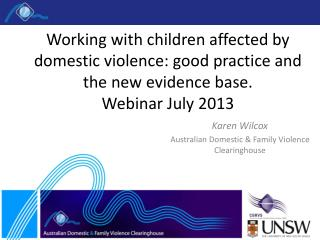 Karen Wilcox Australian Domestic & Family Violence Clearinghouse