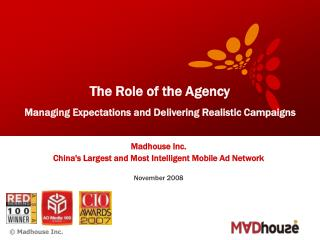 The Role of the Agency Managing Expectations and Delivering Realistic Campaigns