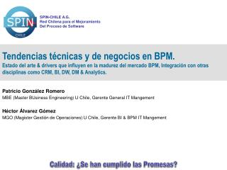 Patricio González Romero MBE (Master BUsiness Engineering) U Chile, Gerente General IT Mangement