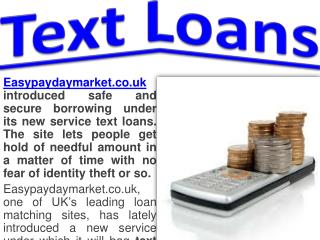 Easypaydaymarket.co.uk Introduces an Easy way of Borrowing u