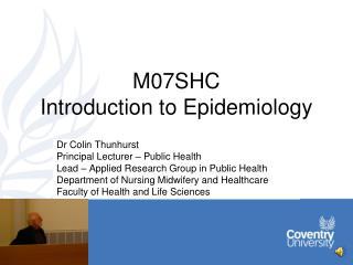 M07SHC Introduction to Epidemiology