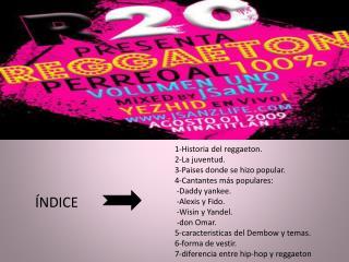 1-Historia del reggaeton.