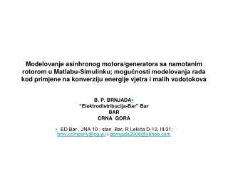 "B. P. BRNJADA  ""Elektrodistribucija-Bar"" Bar BAR CRNA  GORA"