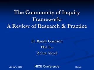 The Community of Inquiry Framework:  A Review of Research & Practice