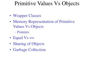 Primitive Values Vs Objects