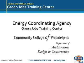 Energy Coordinating Agency Green Jobs Training Center